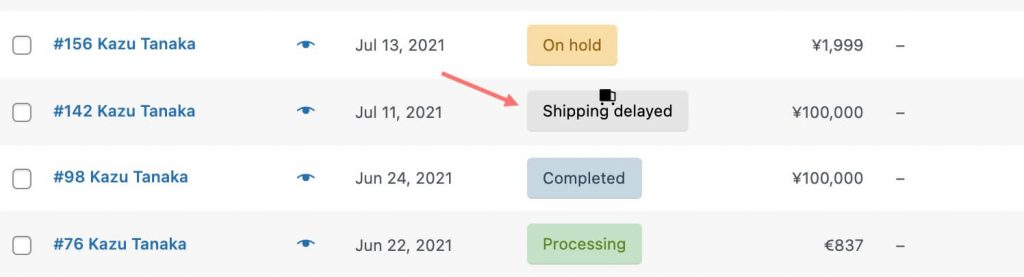 shipping delayed order status example
